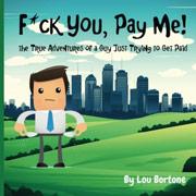 F*ck You Pay Me